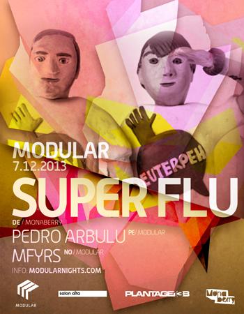 Super Flu Modular Nights