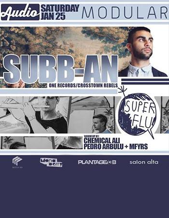Subb-an + Super Flu Modular Nights