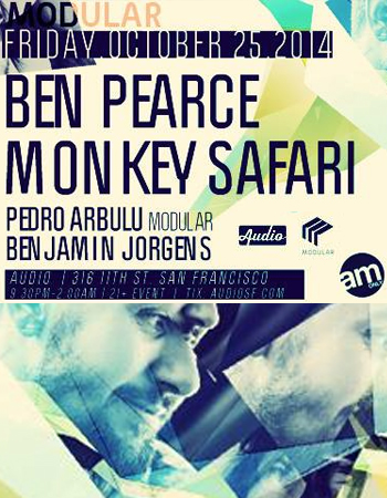 Monkey Safari & Ben Pearce Modular Nights