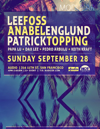 Lee Foss + Anabel Englund Modular Nights